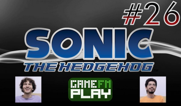 [GameFM Play] Sonic the Hedgehog (2006) #26: It's no use!