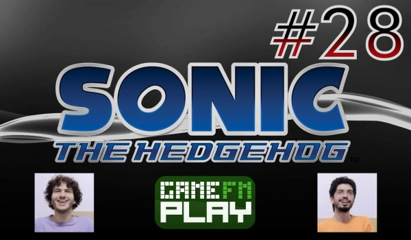 [GameFM Play] Sonic the Hedgehog (2006) #28: I'm glad you came